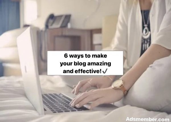 make your blog amazing scaled | AdsMember