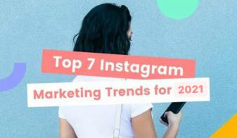 8 Instagram Marketing Trends in 2021